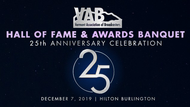 Vermont Association of Broadcasters Hall of Fame & Awards Banquet